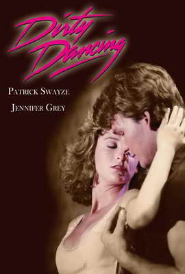 Dirty Dancing - 27 x 40 Movie Poster - Style B