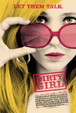 Dirty Girl - 43 x 62 Movie Poster - Bus Shelter Style A
