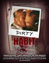Dirty Habit - 11 x 17 Movie Poster - Style A