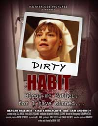 Dirty Habit - 27 x 40 Movie Poster - Style D