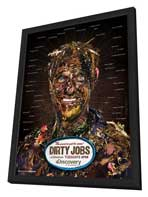 Dirty Jobs (TV) - 11 x 17 TV Poster - Style A - in Deluxe Wood Frame