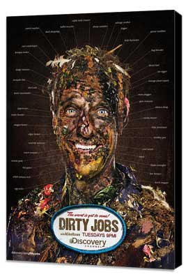 Dirty jobs tv 11 x 17 tv poster style a museum wrapped canvas