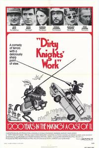 Dirty Knights Work - 11 x 17 Movie Poster - Style A