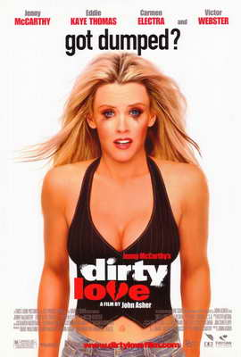 Dirty Love - 11 x 17 Movie Poster - Style A