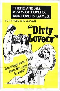 Dirty Lovers - 27 x 40 Movie Poster - Style A