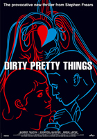 Dirty Pretty Things - 11 x 17 Movie Poster - Style B