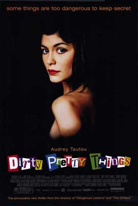 Dirty Pretty Things - 11 x 17 Movie Poster - Style A
