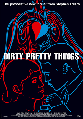 Dirty Pretty Things - 43 x 62 Movie Poster - Bus Shelter Style B