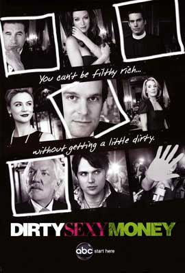Dirty Sexy Money (TV) - 11 x 17 TV Poster - Style B