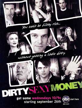 Dirty Sexy Money (TV) - 11 x 17 TV Poster - Style A