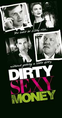 Dirty Sexy Money (TV) - 20 x 40 TV Poster - Style A