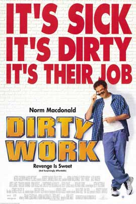Dirty Work - 11 x 17 Movie Poster - Style A