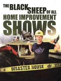 Disaster House - 11 x 17 TV Poster - Style A