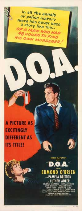 D.O.A. - 14 x 36 Movie Poster - Insert Style B