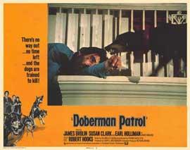 Doberman Patrol - 11 x 14 Movie Poster - Style C