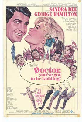 Doctor, Youve Got to be Kidding - 11 x 17 Movie Poster - Style A