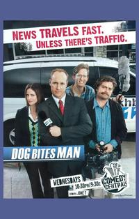 Dog Bites Man - 11 x 17 TV Poster - Style A