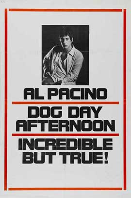 Dog Day Afternoon - 11 x 17 Movie Poster - Style E