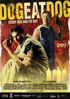 Dog Eat Dog - 27 x 40 Movie Poster - Style A