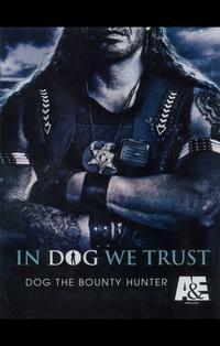 Dog the Bounty Hunter (TV) - 11 x 17 TV Poster - Style D