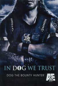 Dog the Bounty Hunter (TV) - 27 x 40 TV Poster - Style A