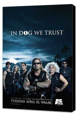 Dog the Bounty Hunter (TV) - 11 x 17 TV Poster - Style F - Museum Wrapped Canvas
