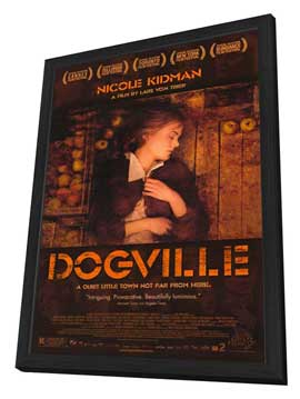 Dogville - 27 x 40 Movie Poster - Style A - in Deluxe Wood Frame