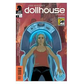 Dollhouse (TV) - Epitaths #1 SDCC 2011 Exclusive