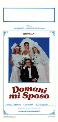 Domani mi sposo - 13 x 28 Movie Poster - Italian Style A