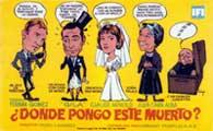 �Donde pongo este muerto? - 11 x 17 Movie Poster - Spanish Style A