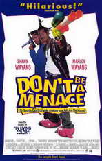 Don't Be a Menace to South Central While Drinking Your Juice in the Hood - 11 x 17 Movie Poster - Style B