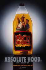 Don't Be a Menace to South Central While Drinking Your Juice in the Hood - 11 x 17 Movie Poster - Style C