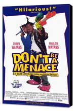 Don't Be a Menace to South Central While Drinking Your Juice in the Hood - 11 x 17 Movie Poster - Style B - Museum Wrapped Canvas
