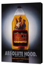 Don't Be a Menace to South Central While Drinking Your Juice in the Hood - 11 x 17 Movie Poster - Style C - Museum Wrapped Canvas