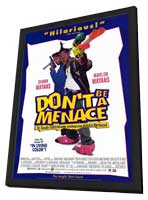 Don't Be a Menace to South Central While Drinking Your Juice in the Hood - 27 x 40 Movie Poster - Style B - in Deluxe Wood Frame