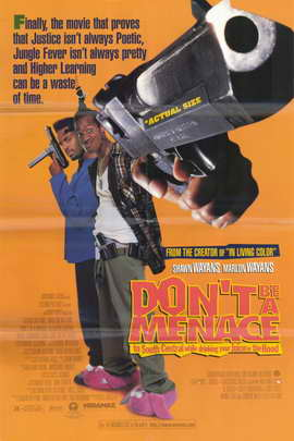 Don't Be a Menace to South Central While Drinking Your Juice in the Hood - 11 x 17 Movie Poster - Style A