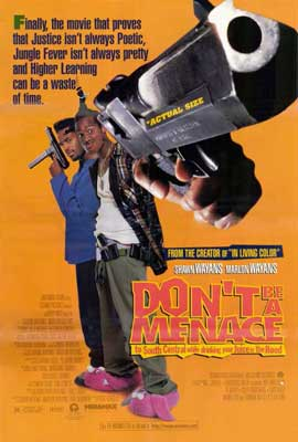 Don't Be a Menace to South Central While Drinking Your Juice in the Hood - 27 x 40 Movie Poster - Style A