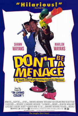 Don't Be a Menace to South Central While Drinking Your Juice in the Hood - 27 x 40 Movie Poster - Style B