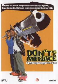 Don't Be a Menace to South Central While Drinking Your Juice in the Hood - 27 x 40 Movie Poster - Danish Style A