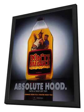 Don't Be a Menace to South Central While Drinking Your Juice in the Hood - 11 x 17 Movie Poster - Style C - in Deluxe Wood Frame