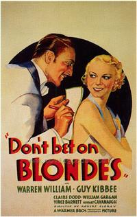 Don't Bet on Blondes - 43 x 62 Movie Poster - Bus Shelter Style A