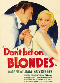 Don't Bet on Blondes - 43 x 62 Movie Poster - Bus Shelter Style B