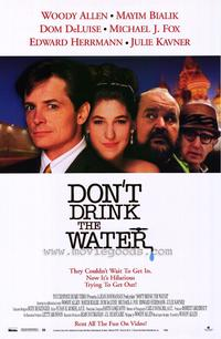 Dont Drink the Water - 11 x 17 Movie Poster - Style A