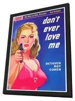 Don't Ever Love Me - 11 x 17 Retro Book Cover Poster - in Deluxe Wood Frame