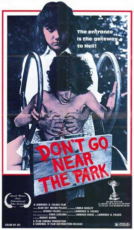 Don't Go Near the Park - 11 x 17 Movie Poster - Style A
