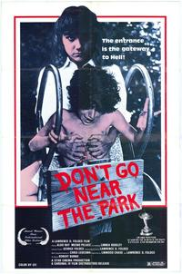 Don't Go Near the Park - 27 x 40 Movie Poster - Style A