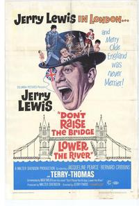 Don't Raise the Bridge, Lower the River - 11 x 17 Movie Poster - Style A