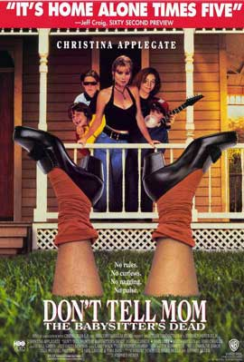 Don�t Tell Mom the Babysitter's Dead - 11 x 17 Movie Poster - Style A