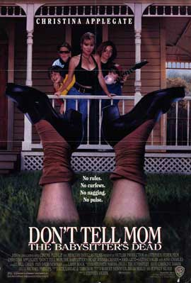 Don�t Tell Mom the Babysitter's Dead - 11 x 17 Movie Poster - Style B