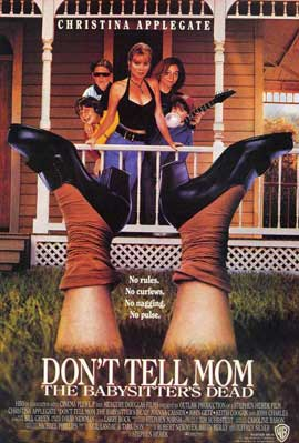 Don't Tell Mom the Babysitter's Dead - 27 x 40 Movie Poster - Style B